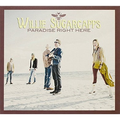 Willie Sugarcapps PARADISE RIGHT HERE CD