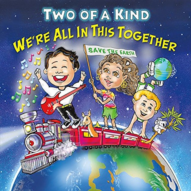 Two of a Kind WE'RE ALL IN THIS TOGETHER CD