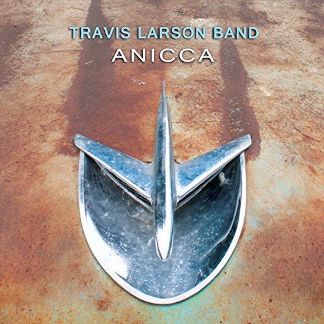 Travis Larson Band ANICCA CD