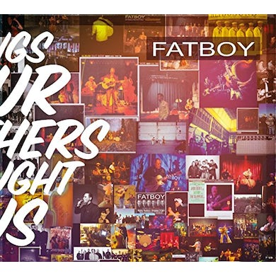 Fatboy SONGS OUR MOTHERS TAUGHT US CD