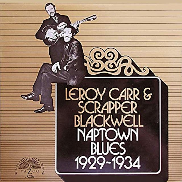 Leroy Carr / Scrapper Blackwell NAPTOWN BLUES 1929-1934 Vinyl Record