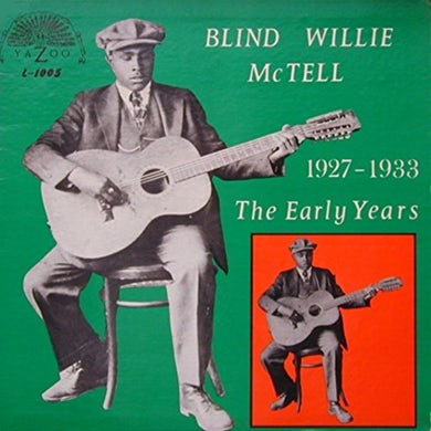 Blind Willie Mctell EARLY YEARS (1927-1933) Vinyl Record