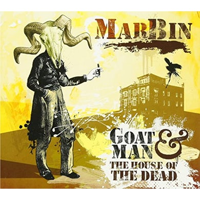 Marbin GOATMAN & THE HOUSE OF THE DEAD CD