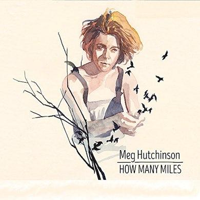 Meg Hutchinson HOW MANY MILES CD