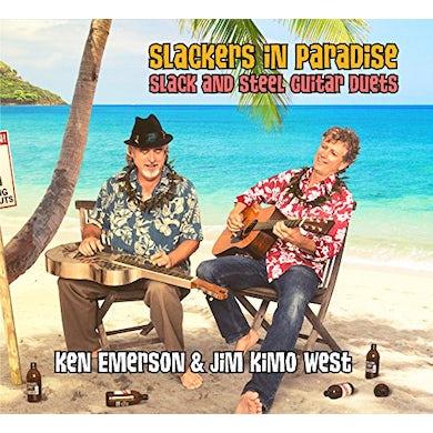 Ken Emerson SLACKERS IN PARADISE: SLACK & STEEL GUITAR DUETS CD