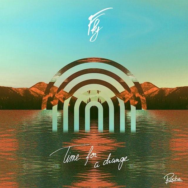 FKJ TIME FOR A CHANGE (FRA) Vinyl Record