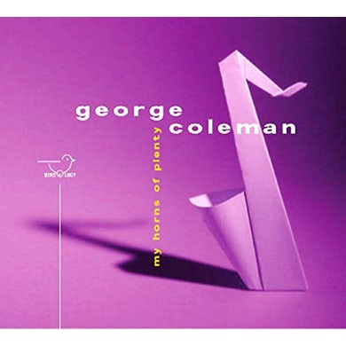 George Coleman MY HORNS OF PLENTY CD