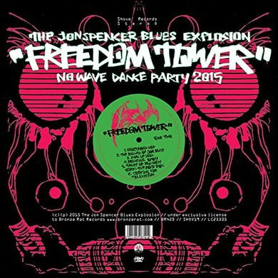 The Jon Spencer Blues Explosion FREEDOM TOWER / NO WAVE DANCE PARTY 2 Vinyl Record