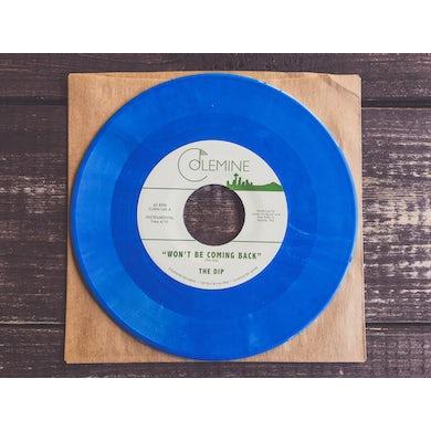Dip WON'T BE COMING BACK / CHANTERELLE Vinyl Record