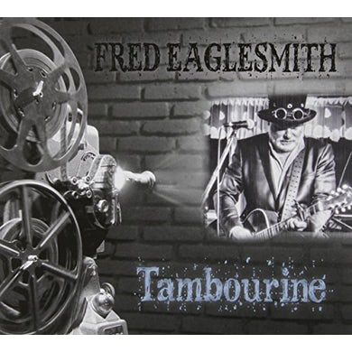 Fred Eaglesmith TAMBOURINE CD
