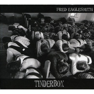 Fred Eaglesmith TINDERBOX CD
