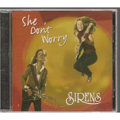 Sirens SHE DON'T WORRY CD