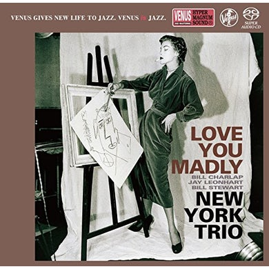 New York Trio LOVE YOU MADLY Super Audio CD