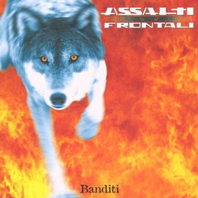 Assalti Frontali BANDITI CD