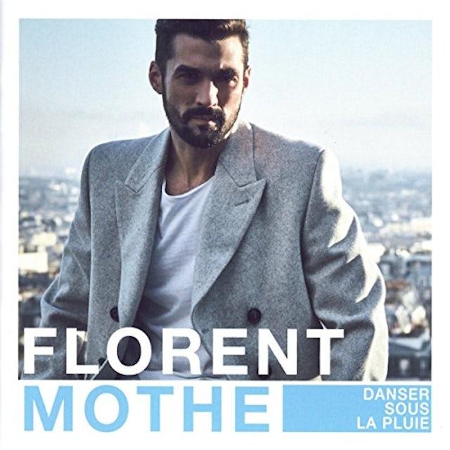Florent Mothe DANSER SOUS LA PLUIE CD