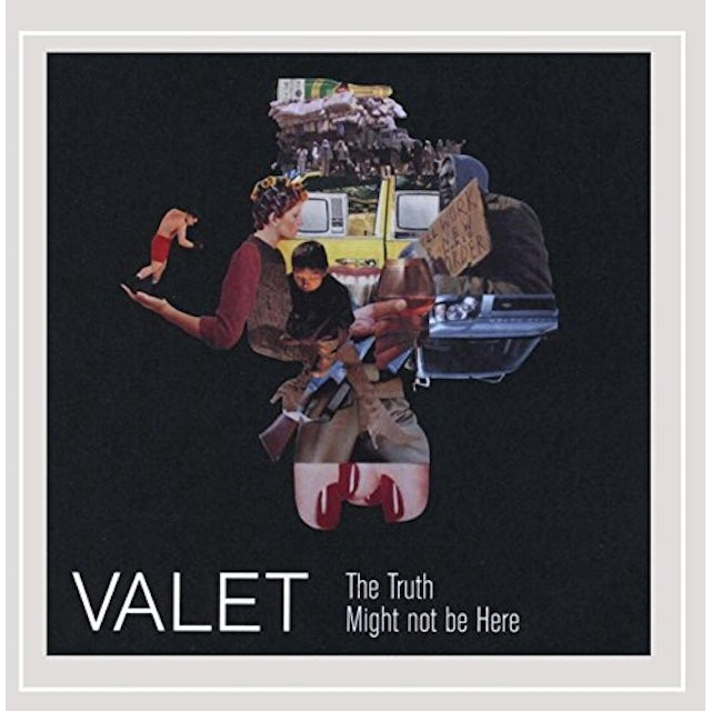 Valet TRUTH MIGHT NOT BE HERE CD
