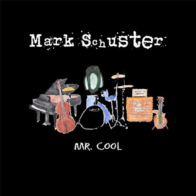 Mark Schuster MR COOL CD
