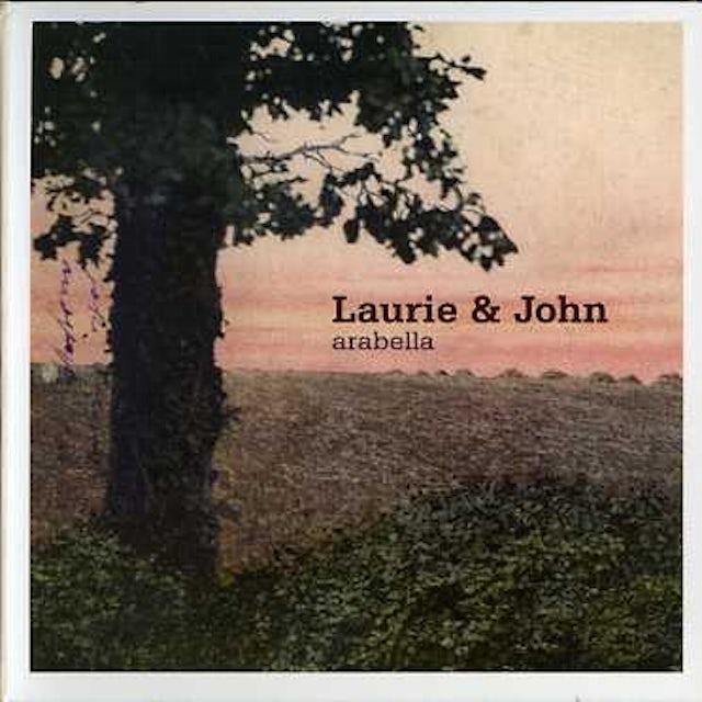 Laurie & John ARABELLA CD