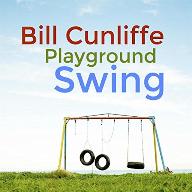 Bill Cunliffe PLAYGROUND SWING CD