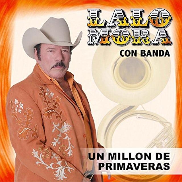 Lalo Mora UN MILLON DE PRIMAVERAS CD