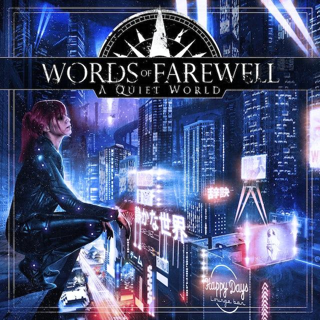 Words Of Farewell A QUIET WORLD CD