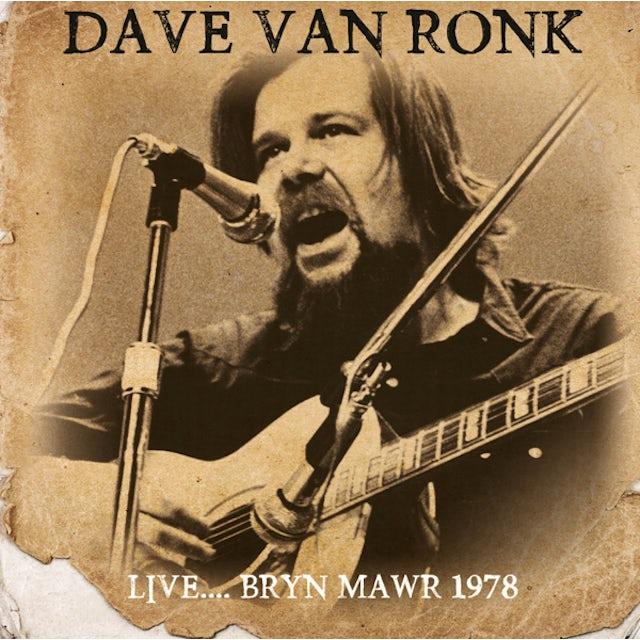 Dave Van Ronk LIVE: BRYN MAWR 1978 CD