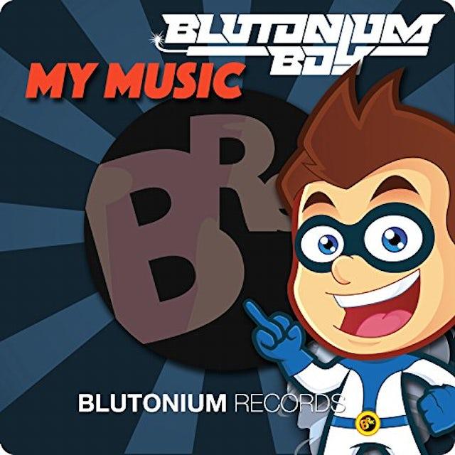 Blutonium Boy MY MUSIC CD