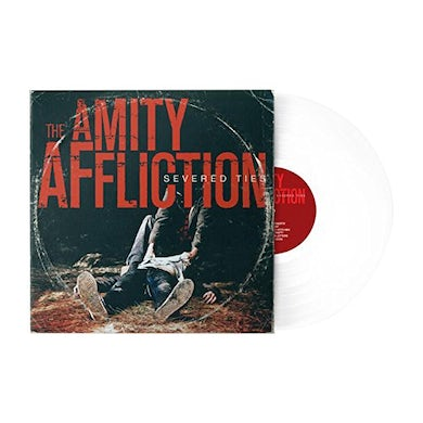 The Amity Affliction SEVERED TIES Vinyl Record