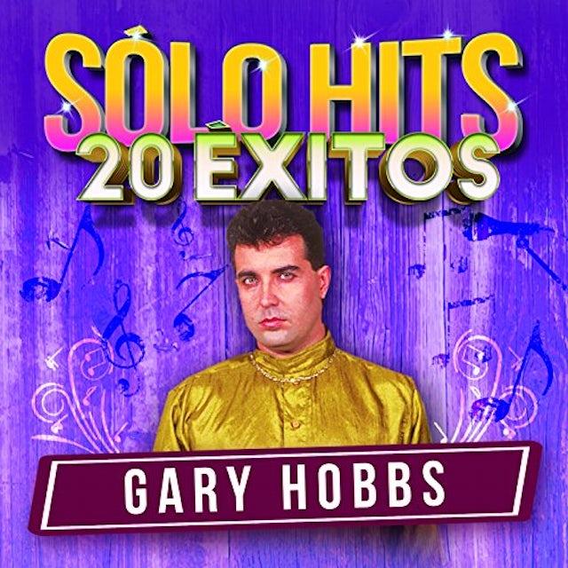 Gary Hobbs SOLO HITS 20 EXITOS CD