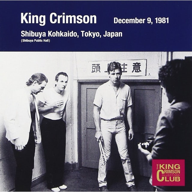 King Crimson COLLECTOR'S CLUB: 1981.12.09 TOKYO CD