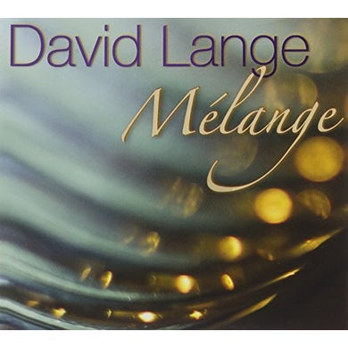 David Lange MELANGE CD