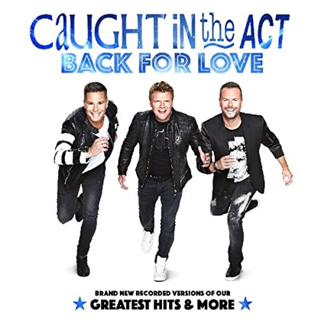 Caught In The Act BACK FOR LOVE CD