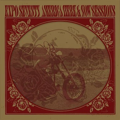 Expo Seventy AMERICA HERE & NOW SESSIONS CD