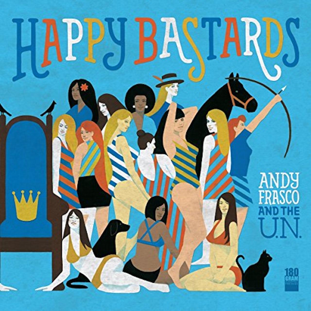 Andy Frasco & The U N  HAPPY BASTARDS Vinyl Record