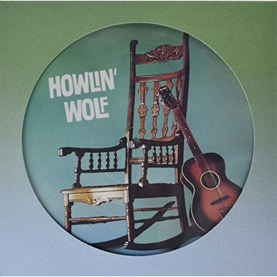 Howlin' Wolf PICTURE DISC) Vinyl Record