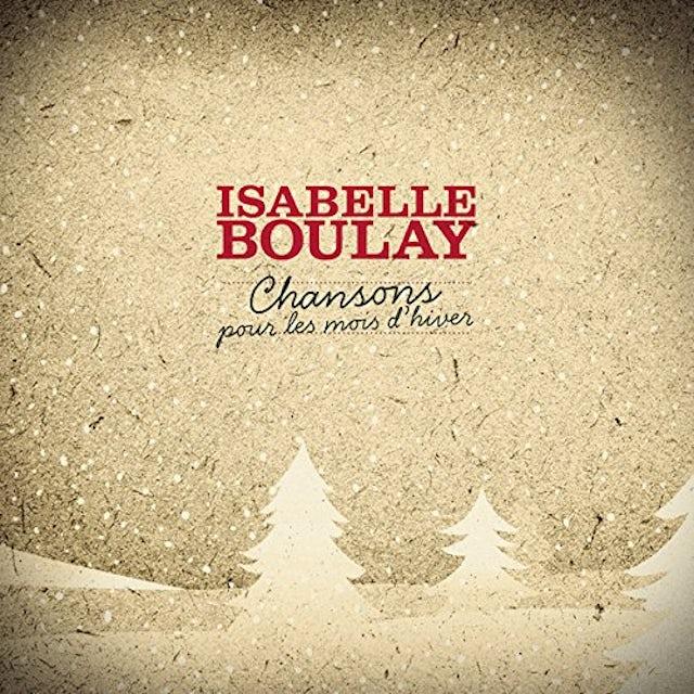 Isabelle Boulay CHANSONS POUR LES MOIS D'HIVER CD