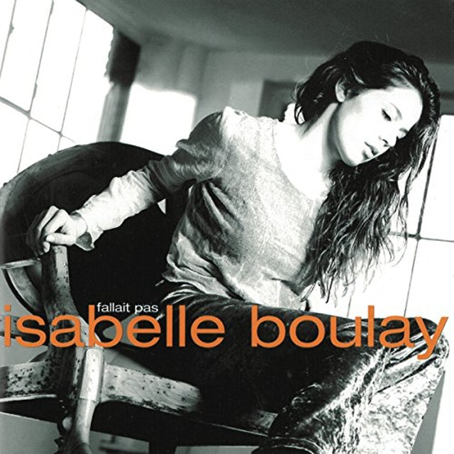 Isabelle Boulay FALLAIT PAS CD