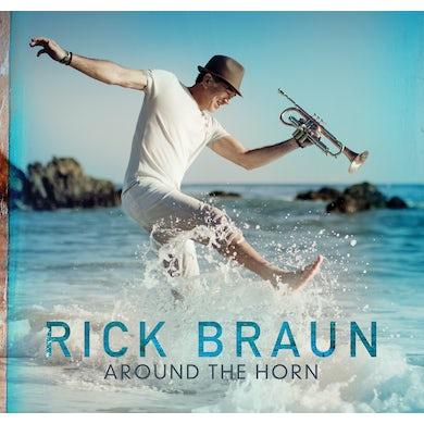 Rick Braun AROUND THE HORN CD