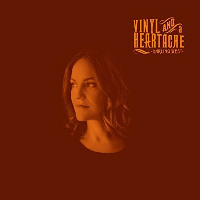 Darling West VINYL & A HEARTACHE CD