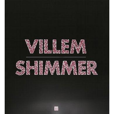 Villem SHIMMER Vinyl Record