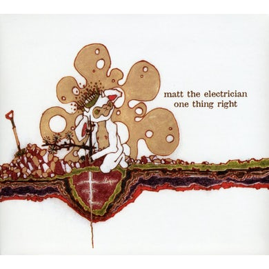 Matt the Electrician ONE THING RIGHT CD