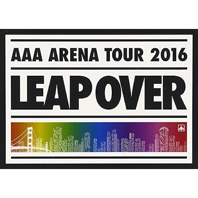 AAA ARENA TOUR 2016: LEAP OVER DVD