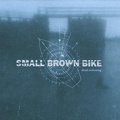 Small Brown Bike DEAD RECKONING Vinyl Record