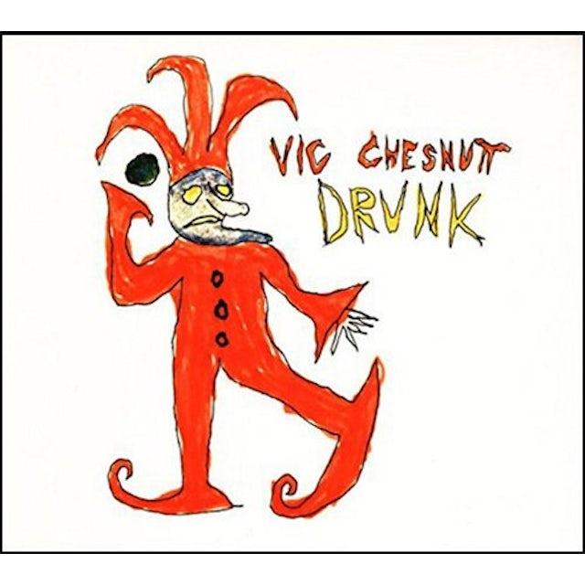Vic Chesnutt / Drunk
