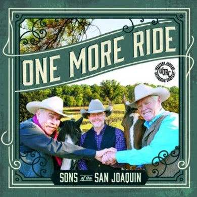 Sons of the San Joaquin ONE MORE RIDE CD