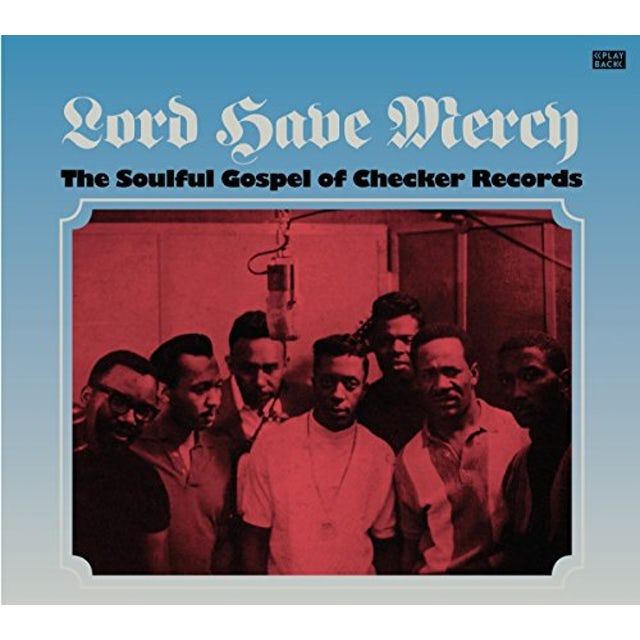 Lord Have Mercy / Various
