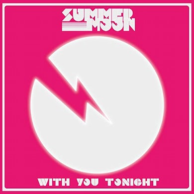 Summer Moon WITH YOU TONIGHT Vinyl Record