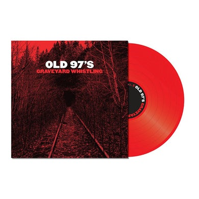 Old 97's GRAVEYARD WHISTLING Vinyl Record - Red Vinyl