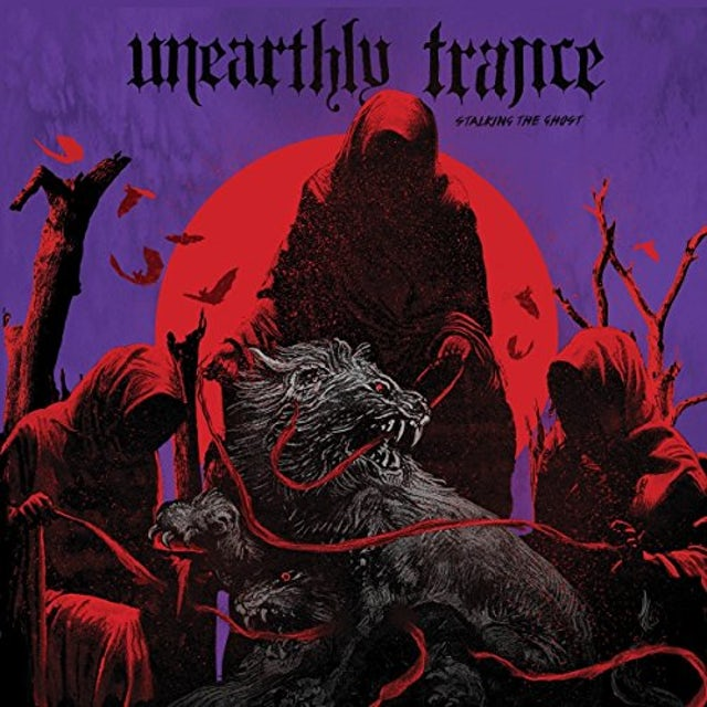 Unearthly Trance STALKING THE GHOST CD