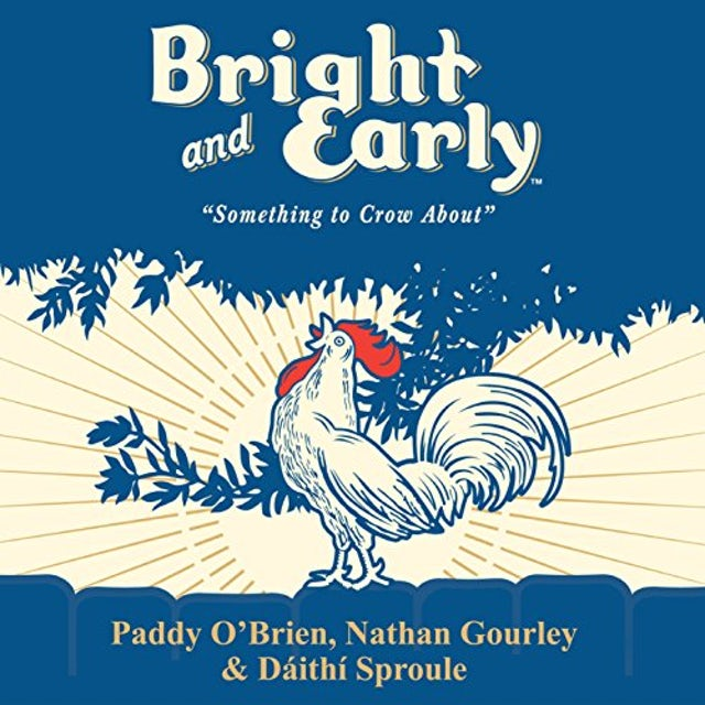 Paddy O'Brien BRIGHT & EARLY CD